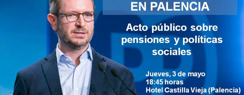 Maroto clausura en Palencia un acto del PP sobre Políticas Sociales y Pensiones